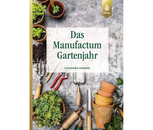 Produktbild Das Manufactum-Gartenjahr